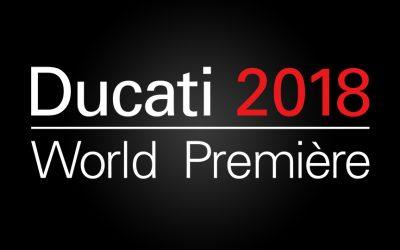 Ducati Word Première 2018 – 05/11 – Save the date !